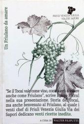 Fotografia della copertina del libro Un Friulano da amare scritto da Walter Filiputti