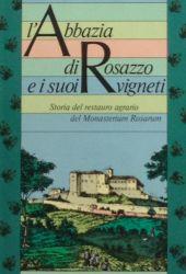 Fotografia della copertina del libro L'Abbazia di Rosazzo e i suoi vigneti scritto da Walter Filiputti