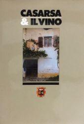 Fotografia della copertina del libro Casarsa & il vino. scritto da Walter Filiputti