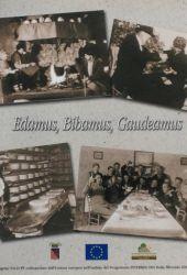 Fotografia della copertina del libro Edamus, Bibamus, Gaudeamus scritto da Walter Filiputti
