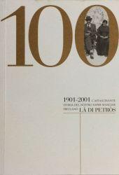 Fotografia della copertina del libro 1901-2001 L'affascinante storia del nostro saper mangiare friulano Là di Petros. scritto da Walter Filiputti