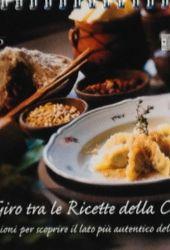 Fotografia della copertina del libro Un giro tra le ricette della Carnia scritto da Walter Filiputti