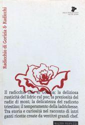 Fotografia della copertina del libro Radicchio di Gorizia & Radicchi scritto da Walter Filiputti