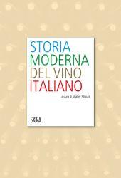Fotografia della copertina del libro Storia moderna del vino italiano scritto da Walter Filiputti