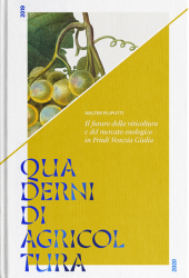 Fotografia della copertina del libro Quaderni di agricoltura. Il futuro della viticoltura e del mercato enologico in Friuli Venezia Giulia scritto da Walter Filiputti